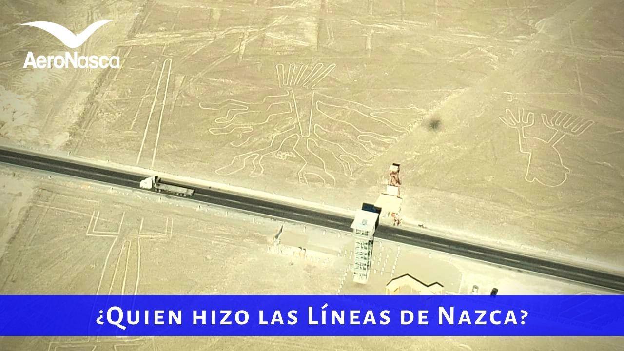 Quien Hizo Las Lineas De Nazca