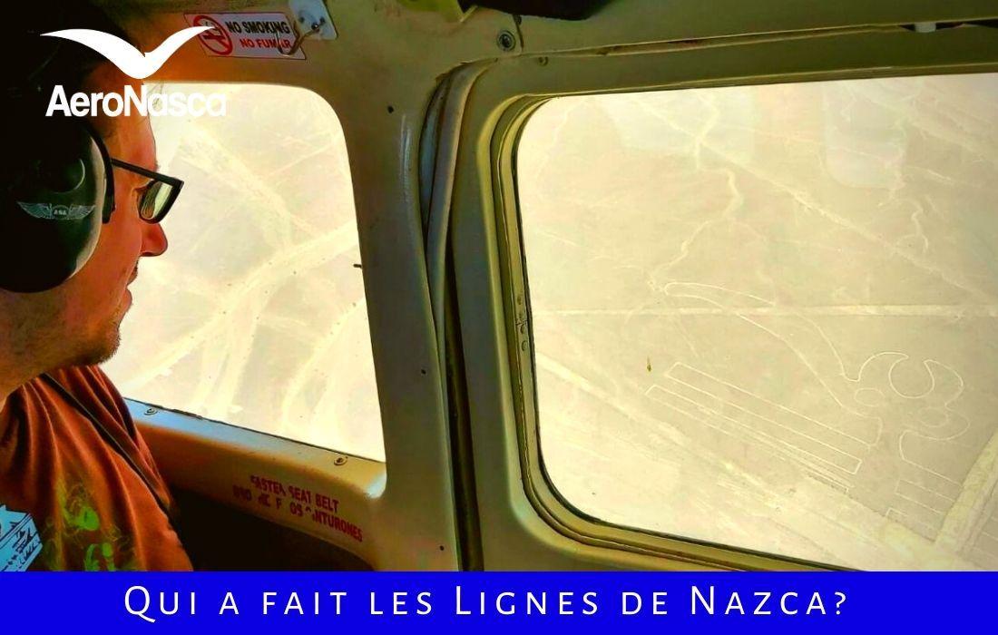 Qui A Fait Les Lignes De Nazca?