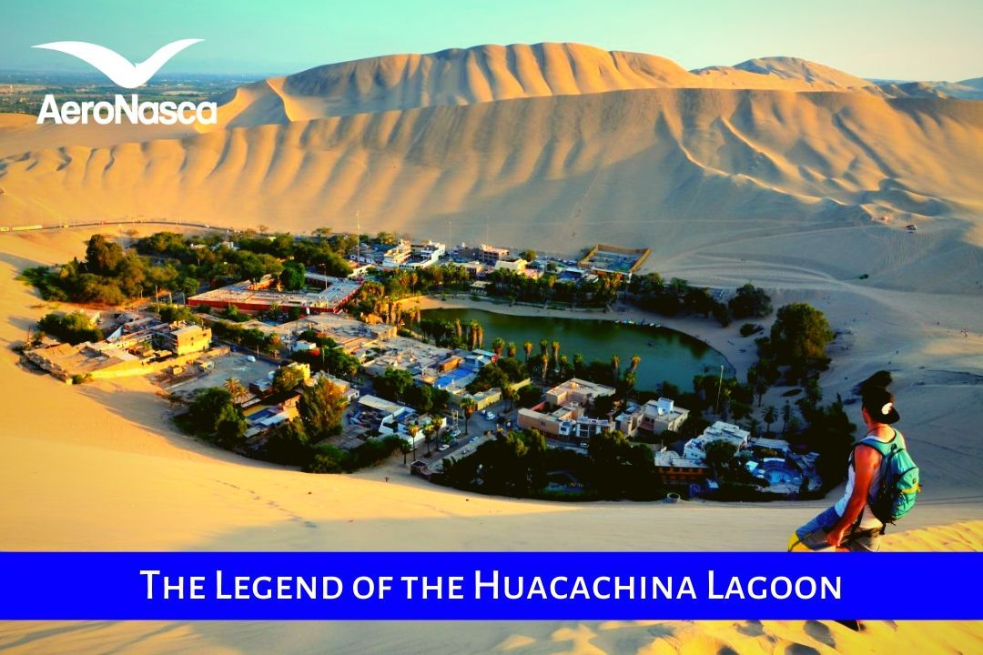 The Legend Of The Huacachina Lagoon