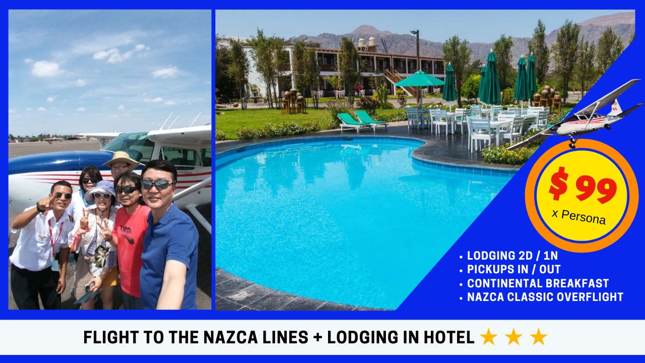Flight To The Nazca Lines And Lodging In A 3 Star Hotel.