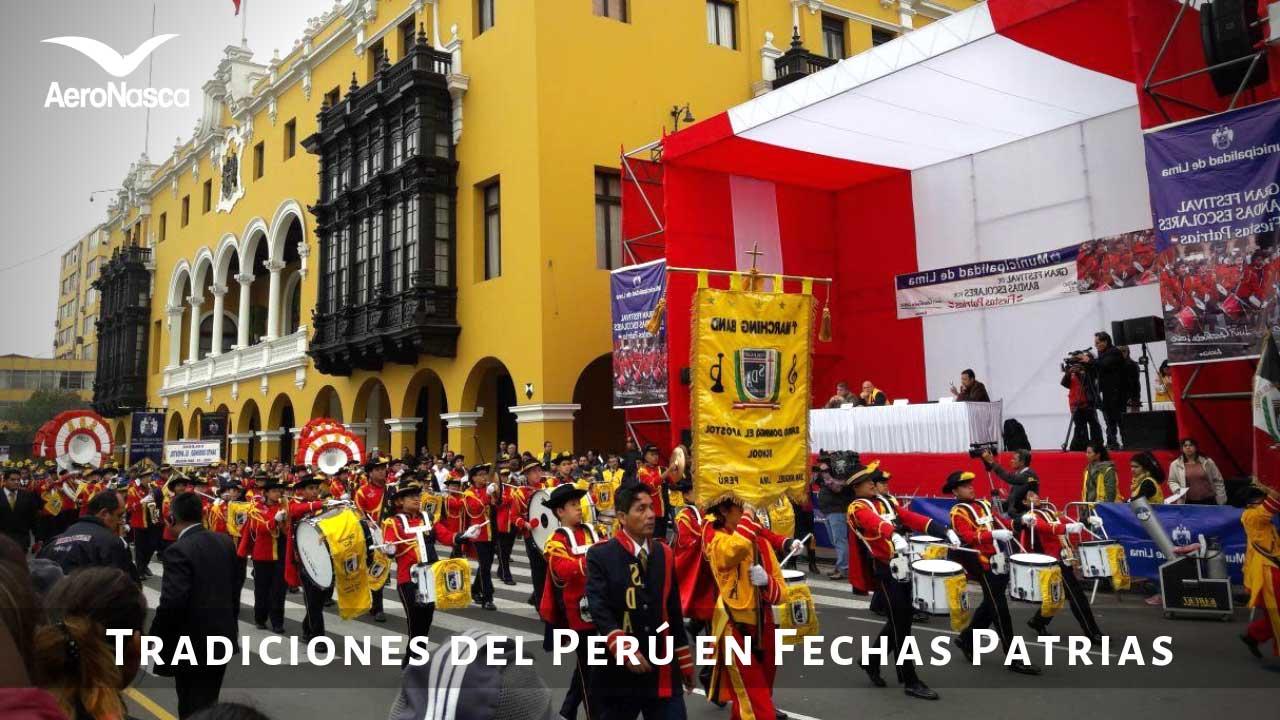 Las 5 Tradiciones Que Se Tienen Por Las Fiestas Patrias En Perú