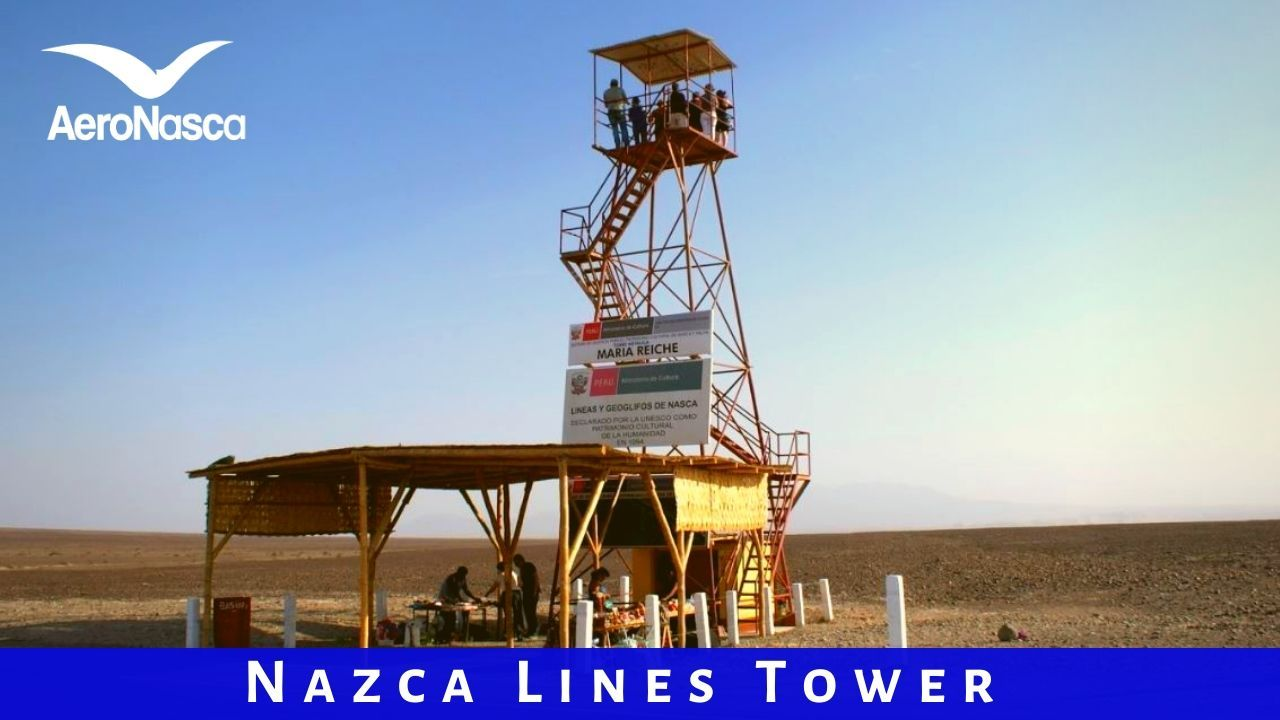 Nazca Lines Tower 🗼