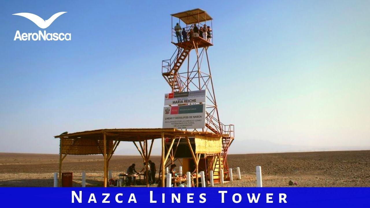 Nazca Lines Tower In Peru