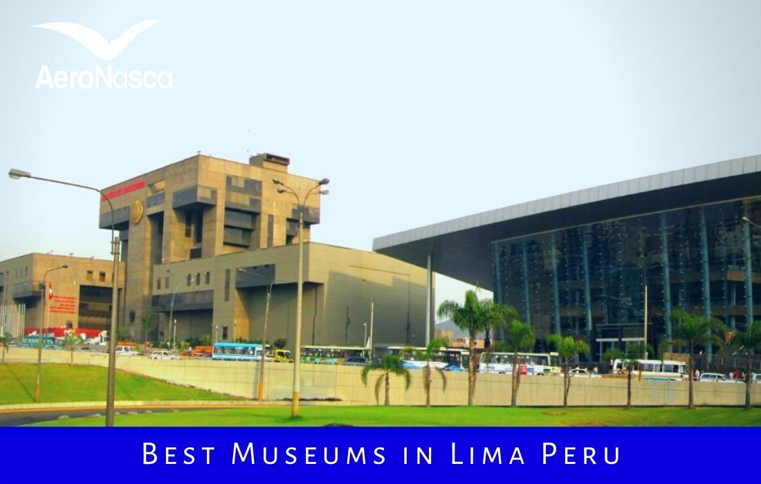 Best Museums In Lima Peru