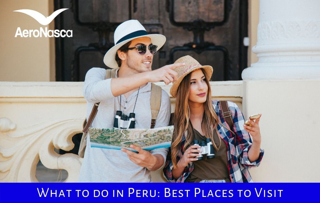 What To Do In Peru Best Places To Visit In Peru