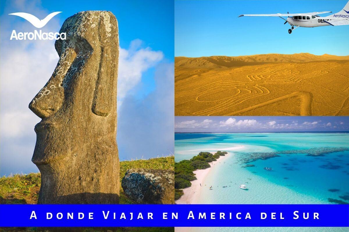A Donde Viajar En America Del Sur ✈
