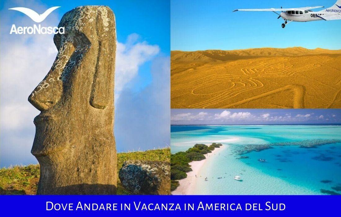 Dove Andare In Vacanza In America Del Sud