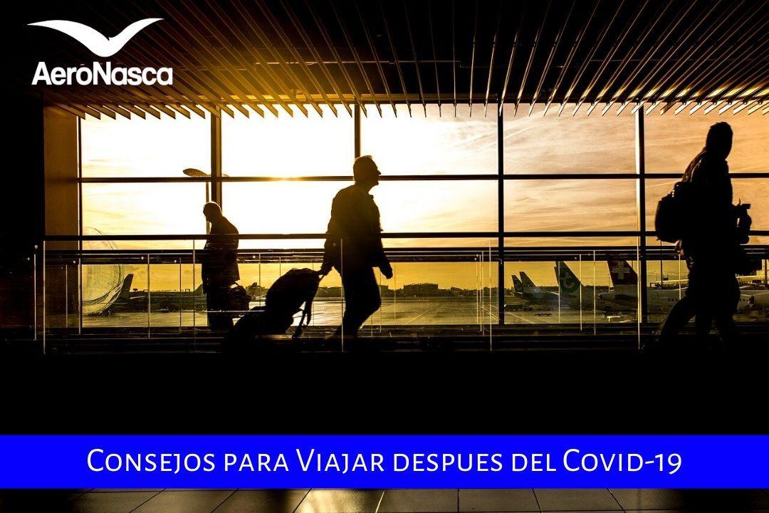 Consejos Para Viajar Despues Del Covid-19 Seguros