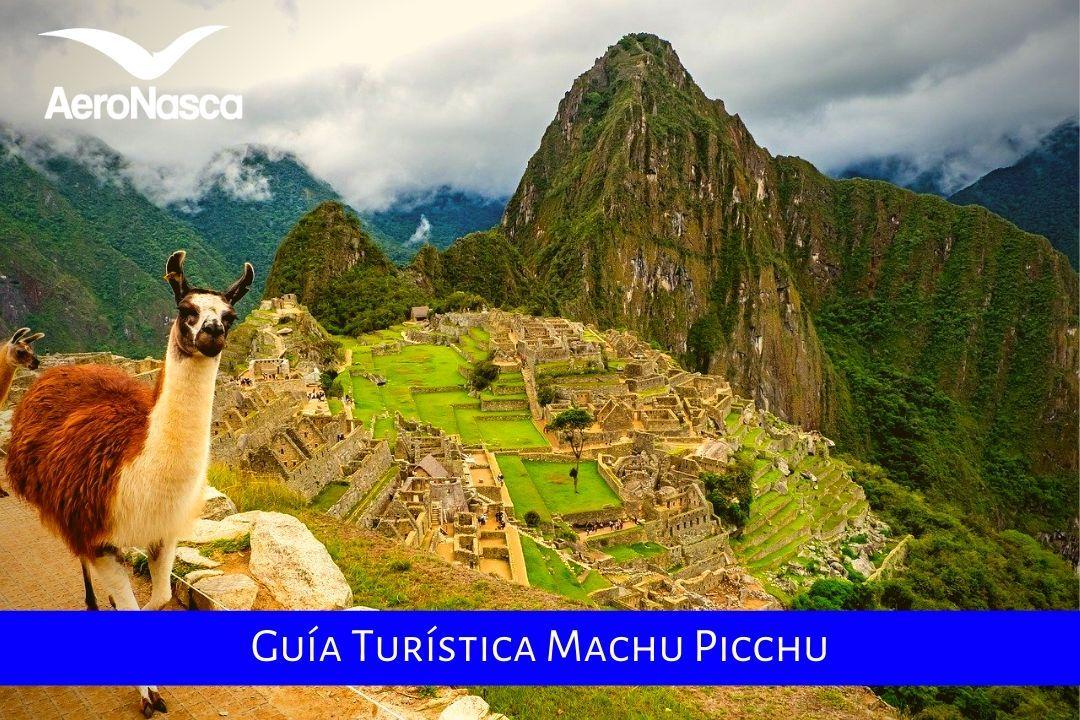 Guia Turistica Machu Picchu
